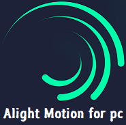 Alight-Motion-free-download-for-pc